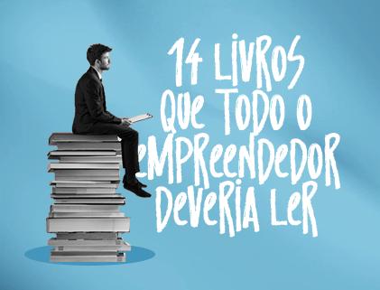 14 Livros que todo empreendedor deveria ler