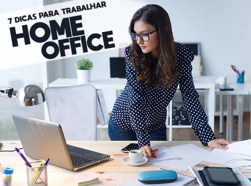 7 Dicas para trabalhar Home Office