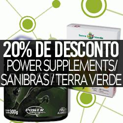 20% OFF Power Supplements / Sanibras / Terra Verde